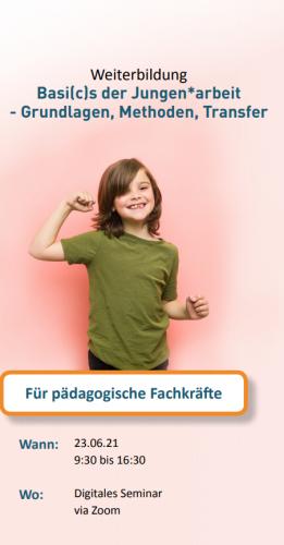 Online-Fortbildung: Basi(c)s der Jungen*arbeit, 26.6.21